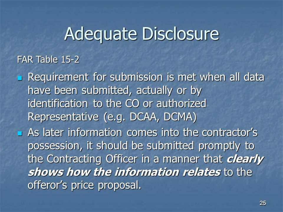 Adequate Disclosure FAR Table 15-2.