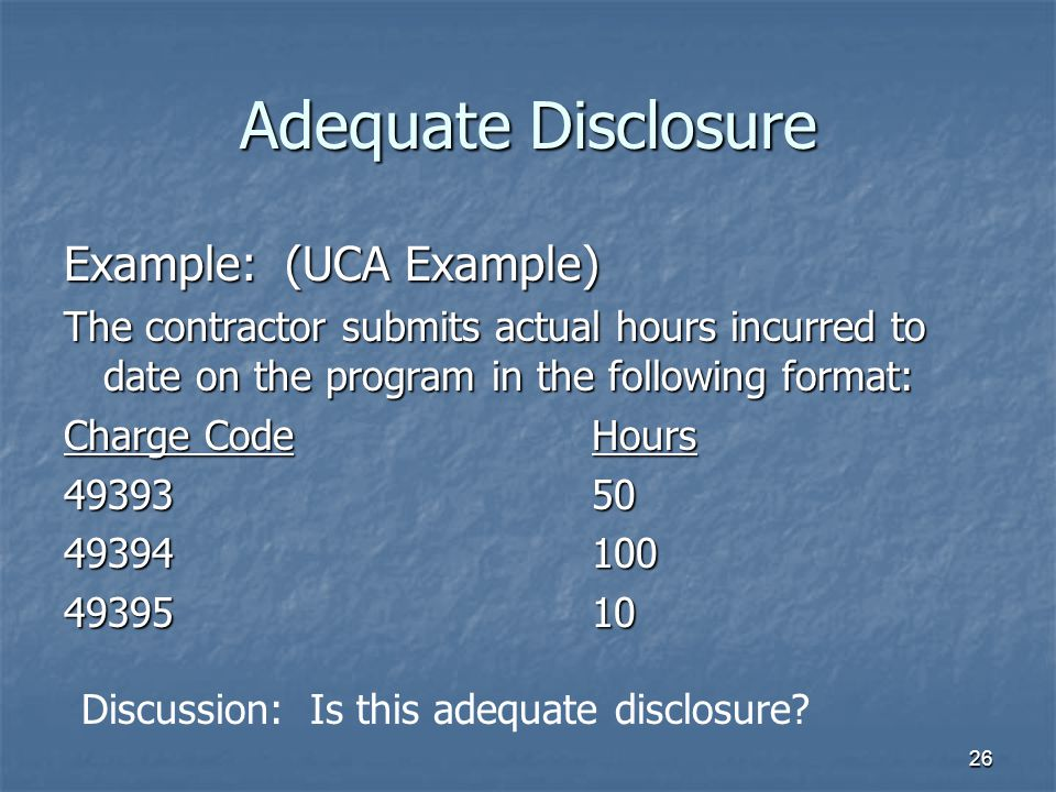 Adequate Disclosure Example: (UCA Example)