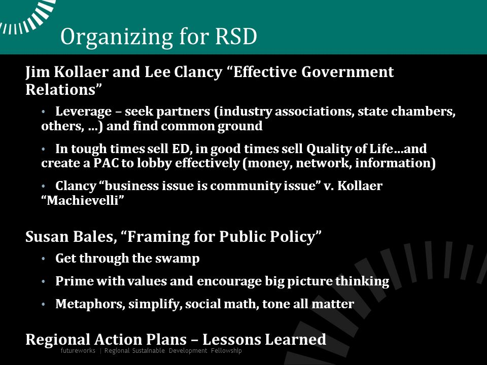 Organizing for RSD Jim Kollaer and Lee Clancy Effective Government Relations