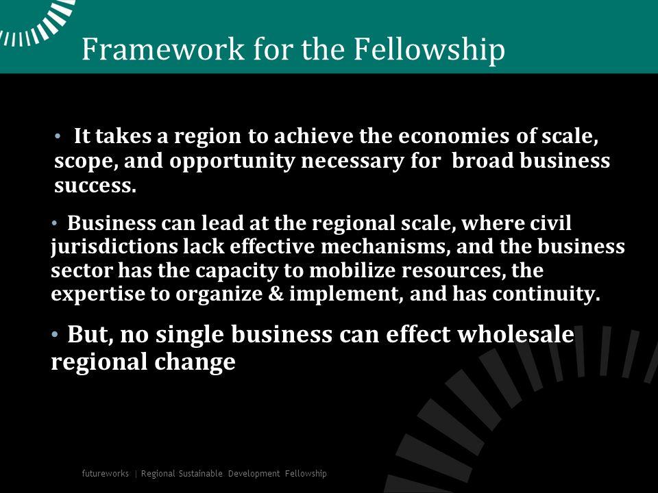Framework for the Fellowship