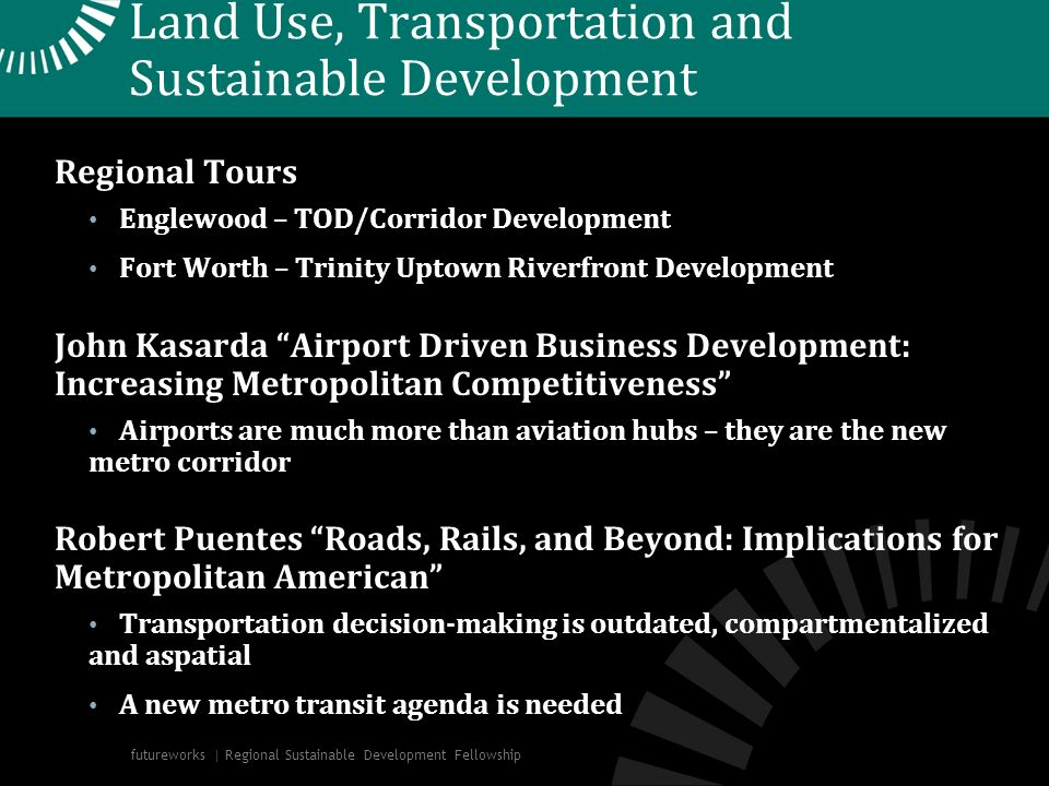 Land Use, Transportation and Sustainable Development