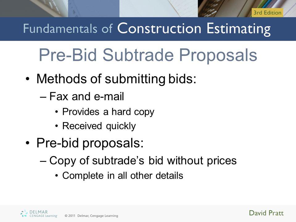 Pre-Bid Subtrade Proposals