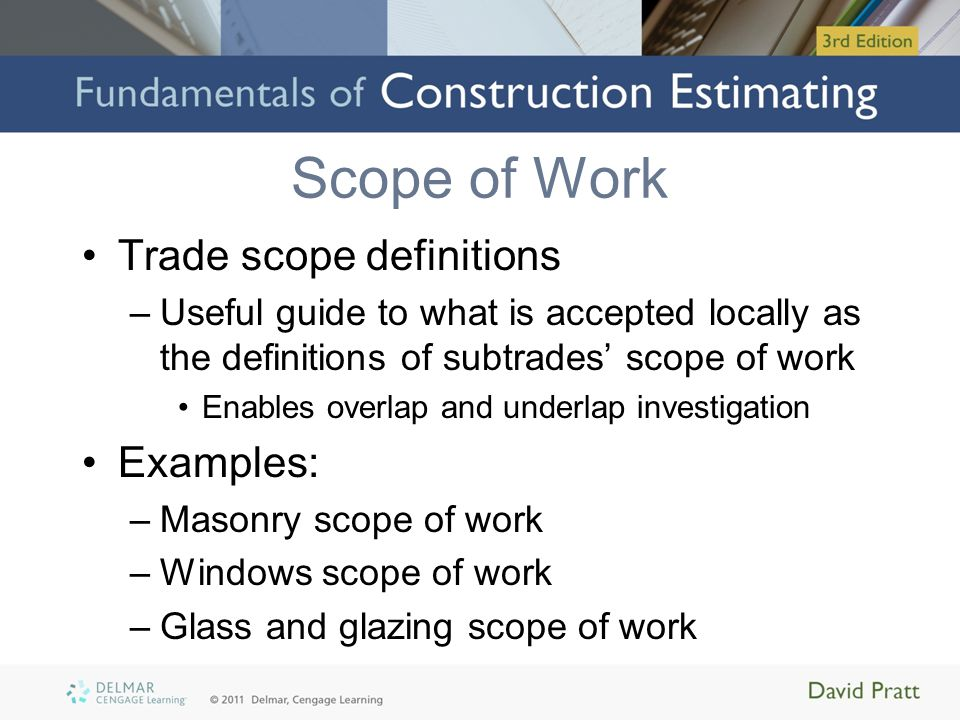 Scope of Work Trade scope definitions Examples: