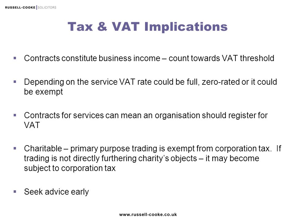 Tax & VAT Implications Contracts constitute business income – count towards VAT threshold.