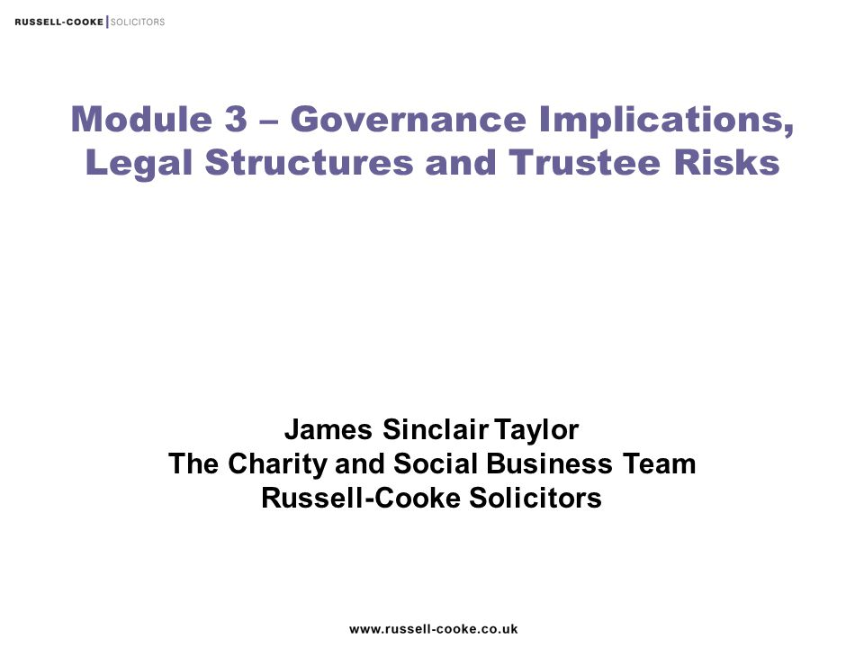 Module 3 – Governance Implications, Legal Structures and Trustee Risks