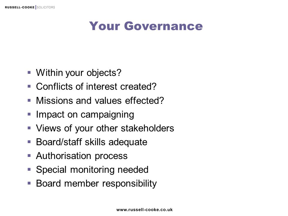 Your Governance Within your objects Conflicts of interest created