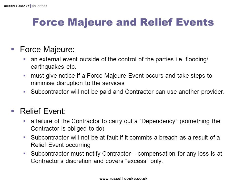 Force Majeure and Relief Events