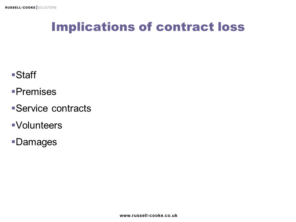 Implications of contract loss