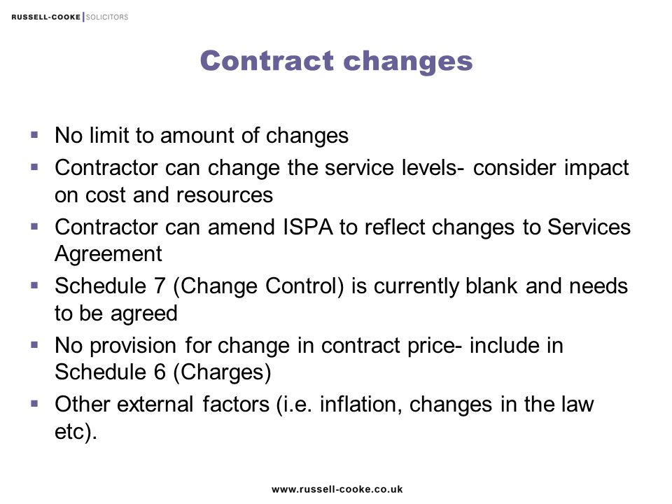 Contract changes No limit to amount of changes