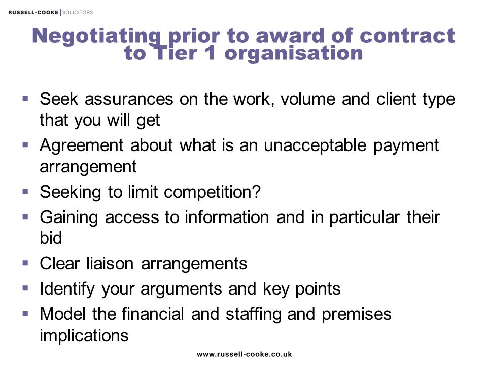 Negotiating prior to award of contract to Tier 1 organisation