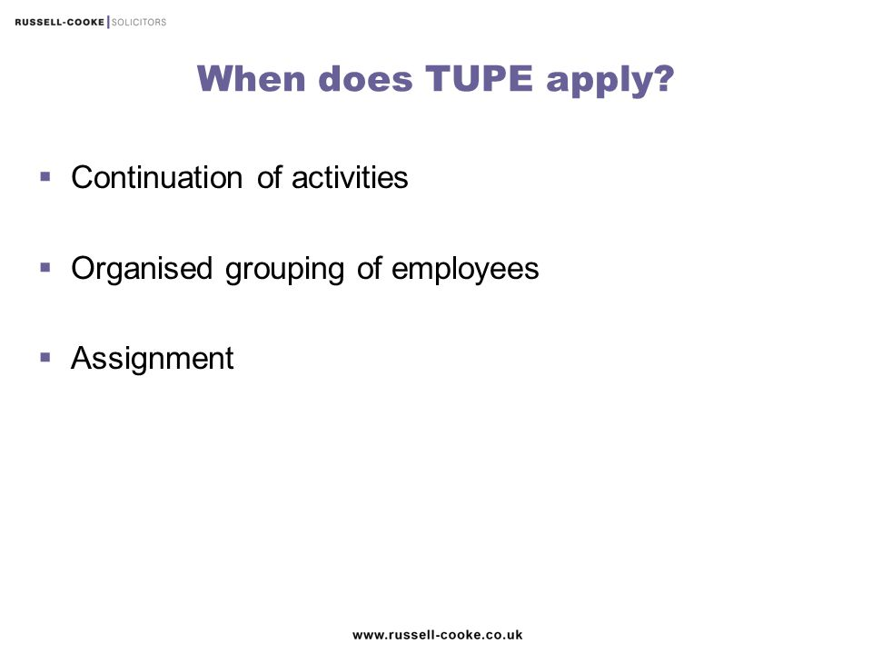 When does TUPE apply Continuation of activities