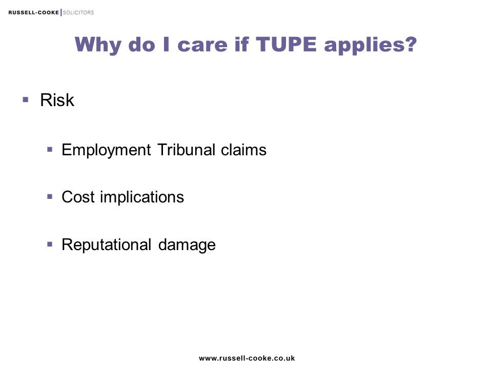Why do I care if TUPE applies