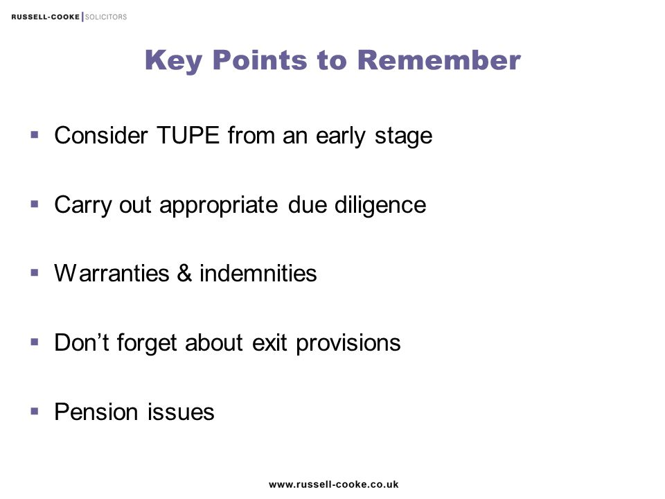 Key Points to Remember Consider TUPE from an early stage