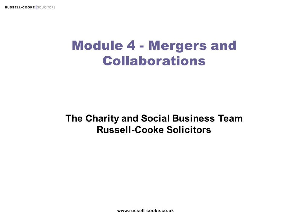 Module 4 - Mergers and Collaborations