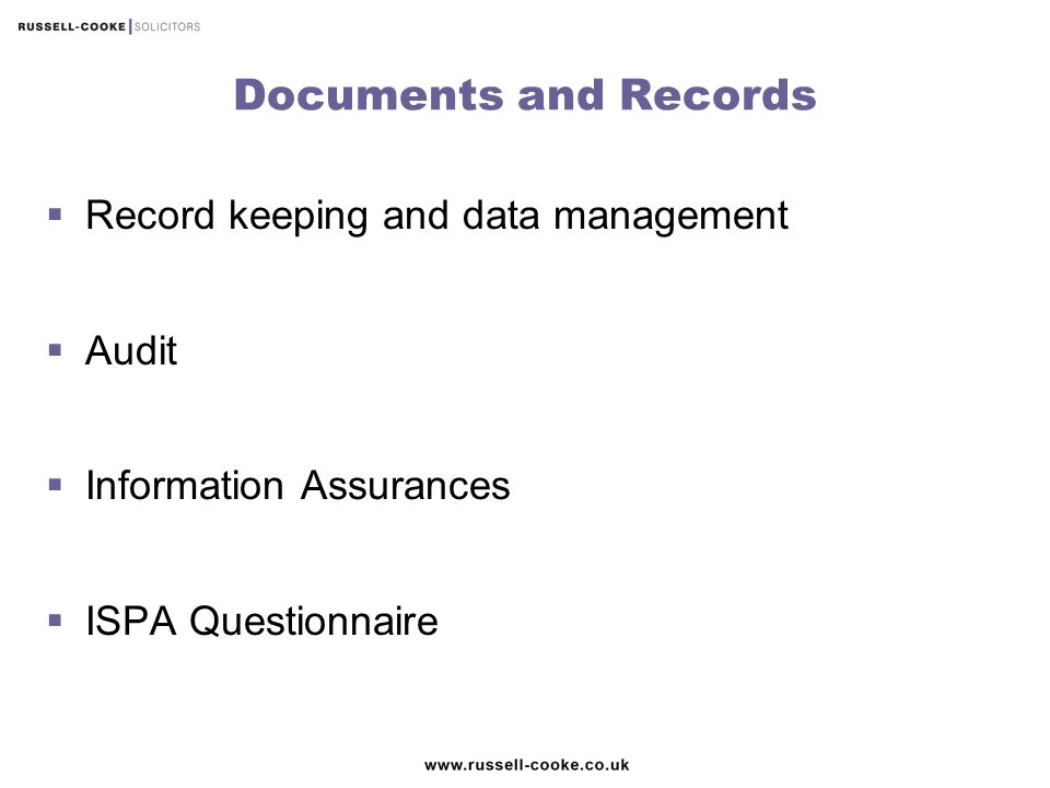 Documents and Records Record keeping and data management Audit