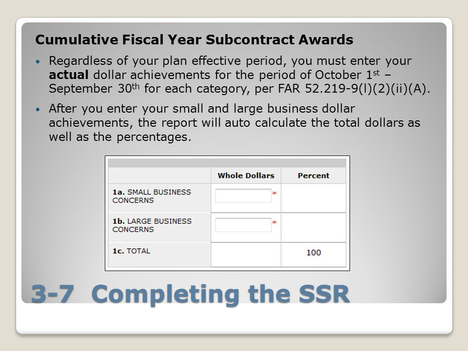 3-7 Completing the SSR Cumulative Fiscal Year Subcontract Awards