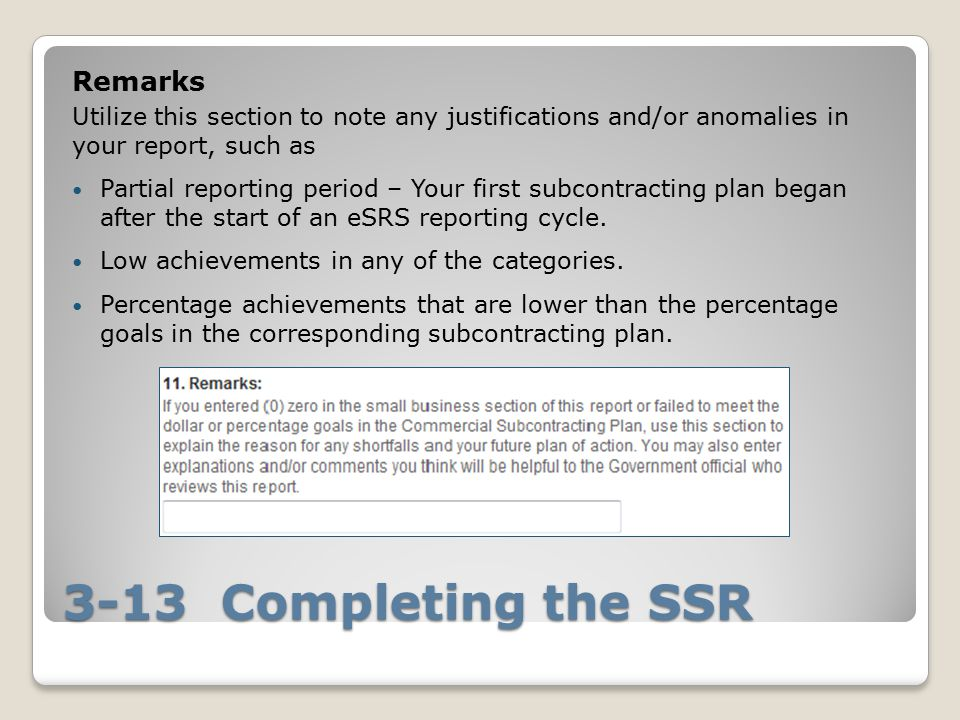 3-13 Completing the SSR Remarks