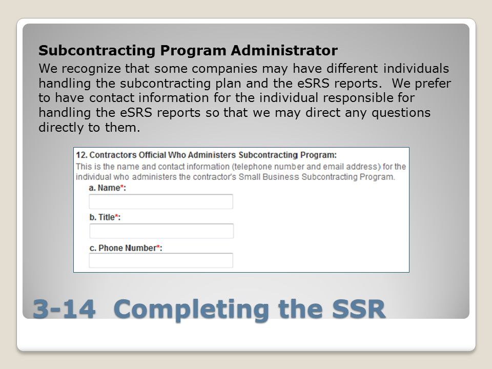 3-14 Completing the SSR Subcontracting Program Administrator