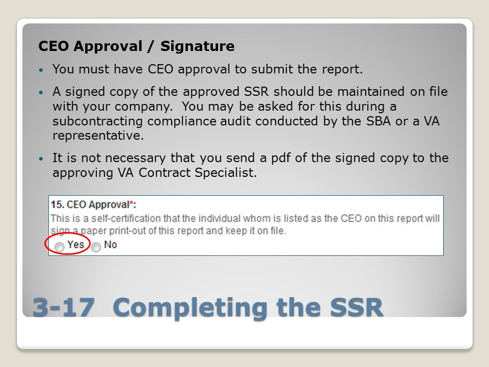 3-17 Completing the SSR CEO Approval / Signature