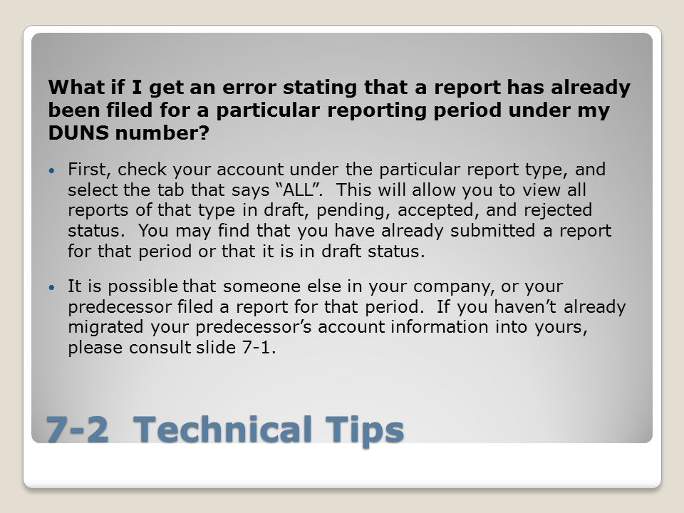 What if I get an error stating that a report has already been filed for a particular reporting period under my DUNS number