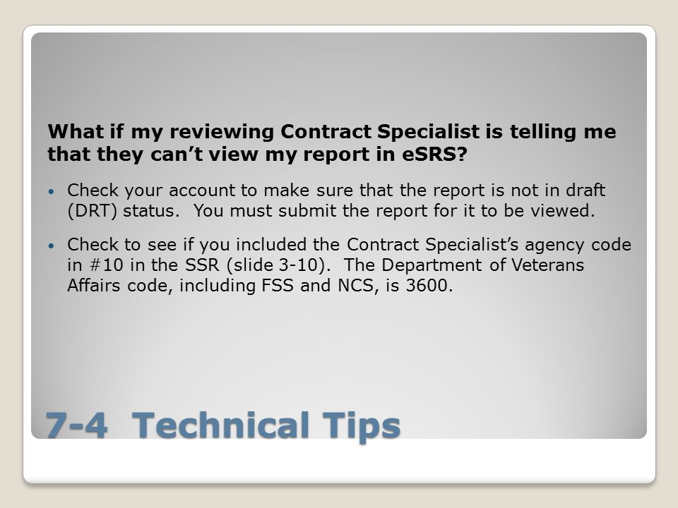 What if my reviewing Contract Specialist is telling me that they can't view my report in eSRS