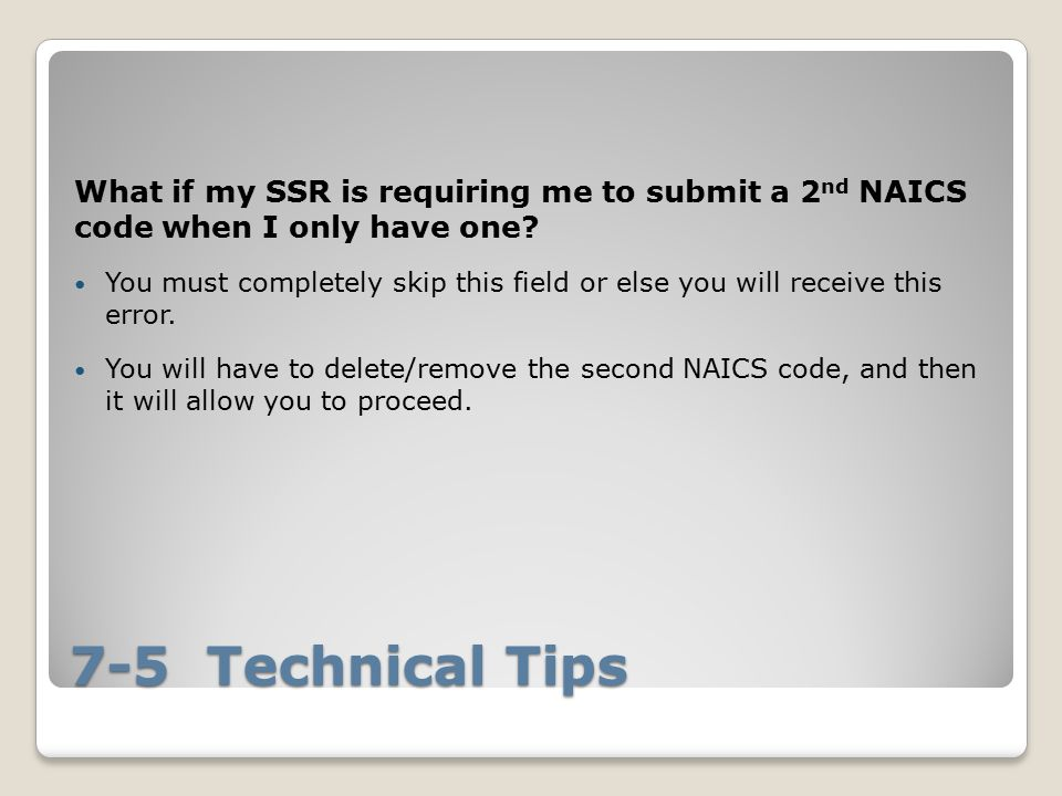 What if my SSR is requiring me to submit a 2nd NAICS code when I only have one