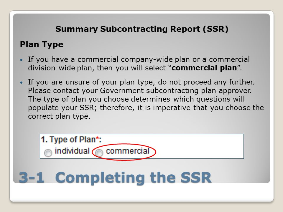 Summary Subcontracting Report (SSR)