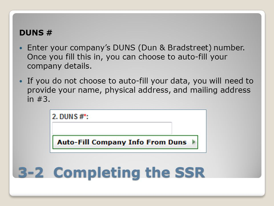 3-2 Completing the SSR DUNS #