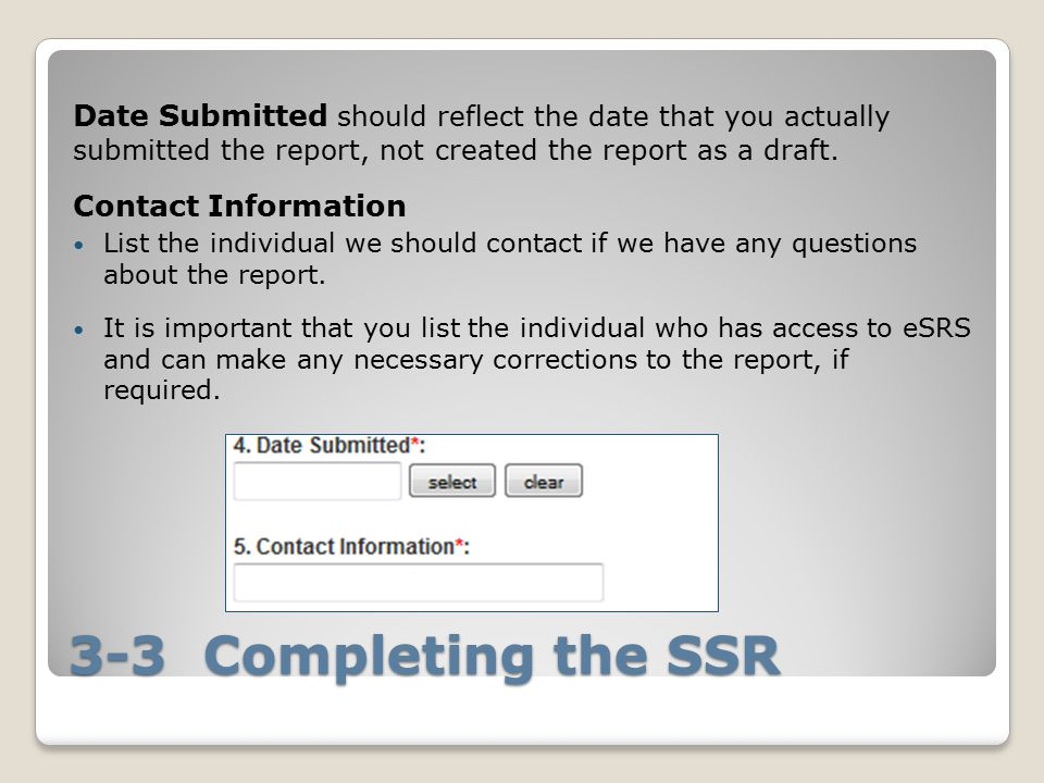 Date Submitted should reflect the date that you actually submitted the report, not created the report as a draft.