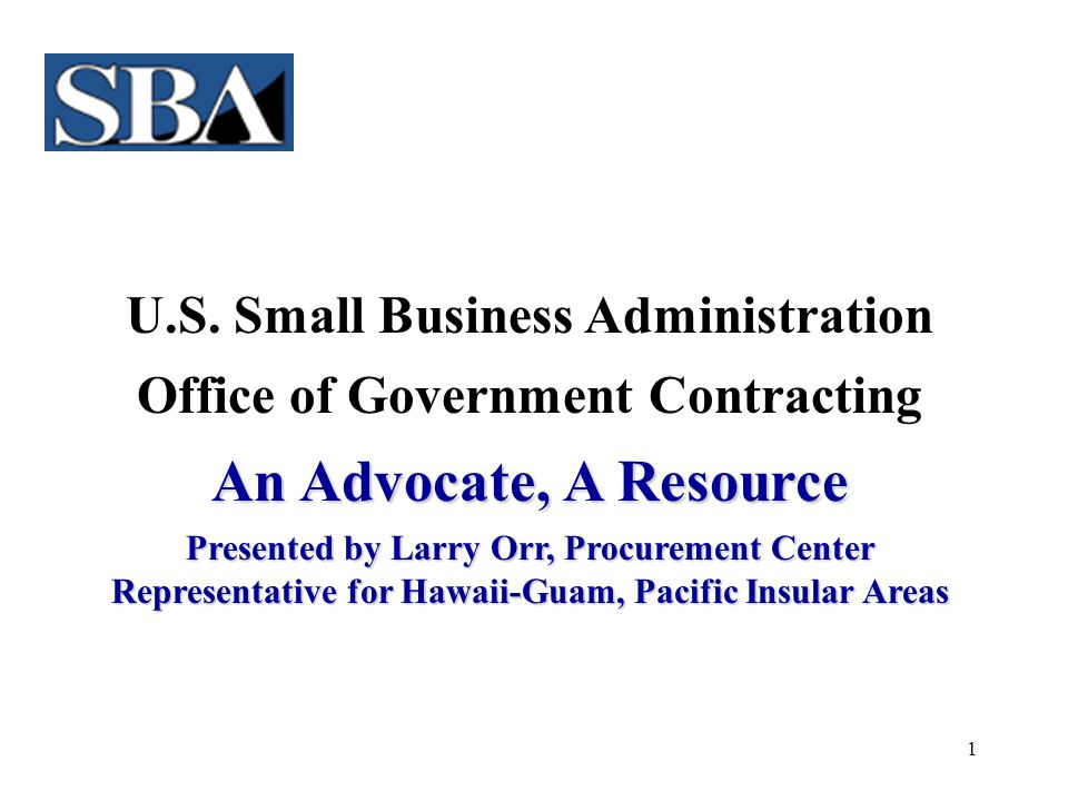 U.S. Small Business Administration Office of Government Contracting