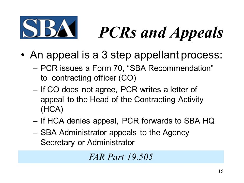 PCRs and Appeals An appeal is a 3 step appellant process: