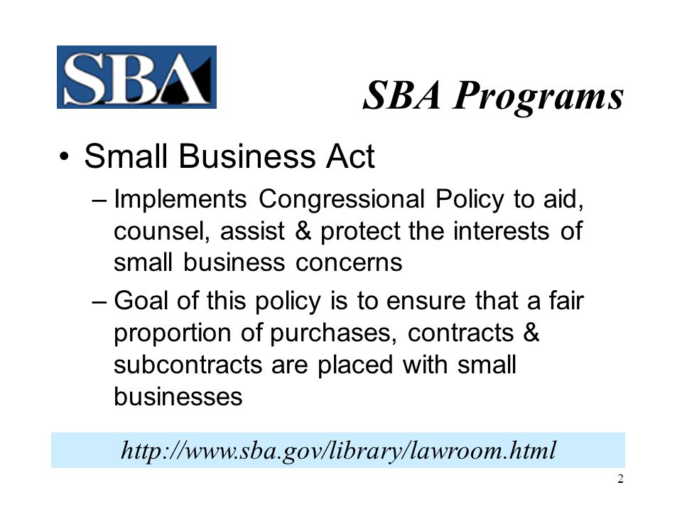 SBA Programs Small Business Act