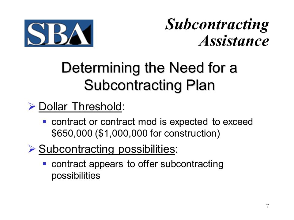 Determining the Need for a Subcontracting Plan
