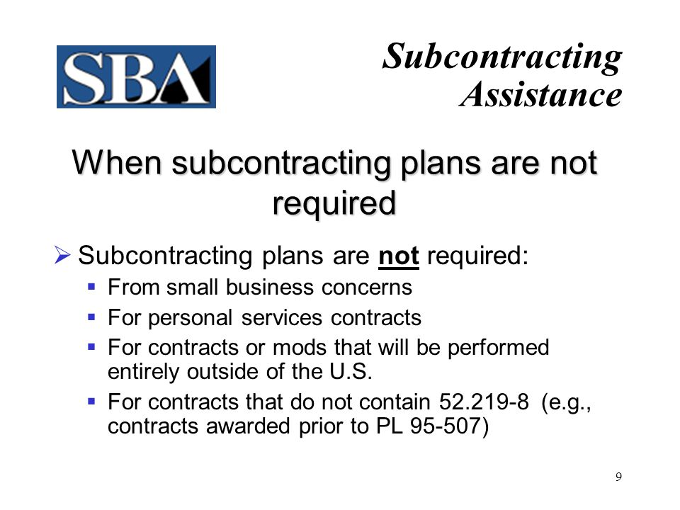 When subcontracting plans are not required