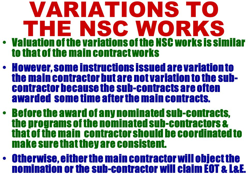 VARIATIONS TO THE NSC WORKS