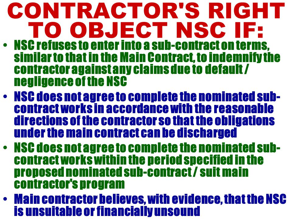 CONTRACTOR S RIGHT TO OBJECT NSC IF: