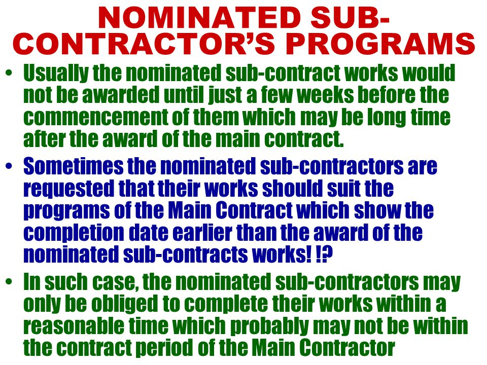 NOMINATED SUB-CONTRACTOR'S PROGRAMS