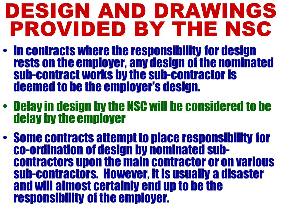 DESIGN AND DRAWINGS PROVIDED BY THE NSC