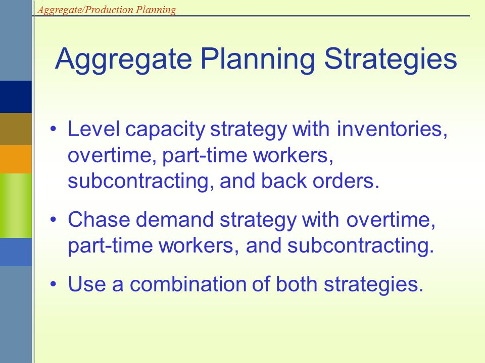 Aggregate Planning Strategies