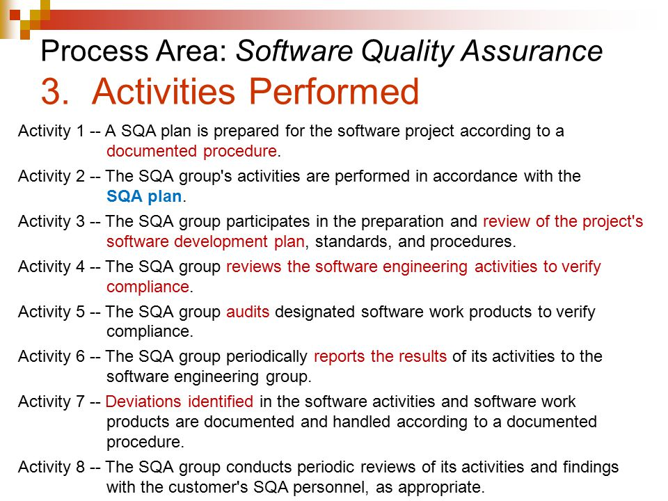 Process Area: Software Quality Assurance 3. Activities Performed