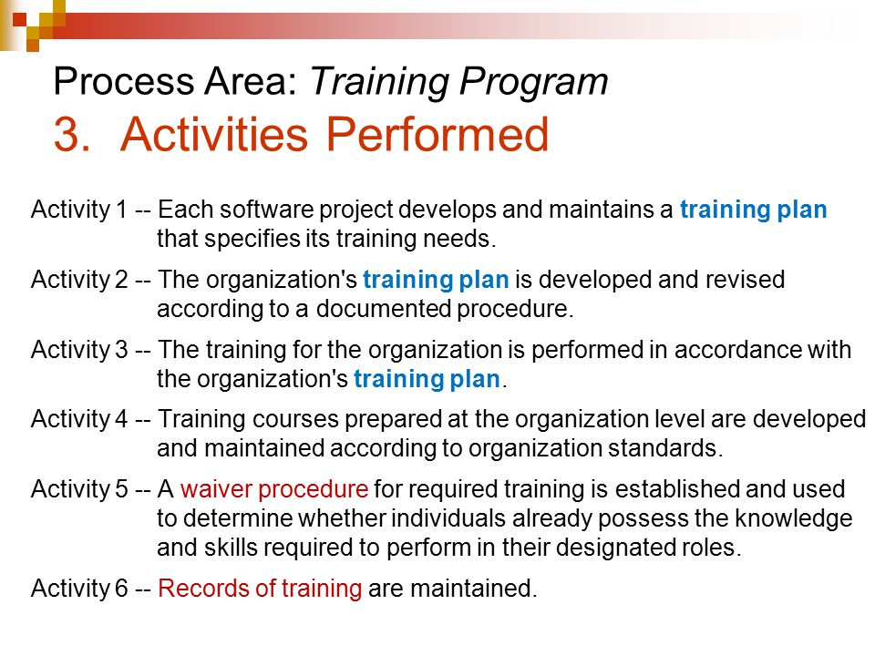 Process Area: Training Program 3. Activities Performed