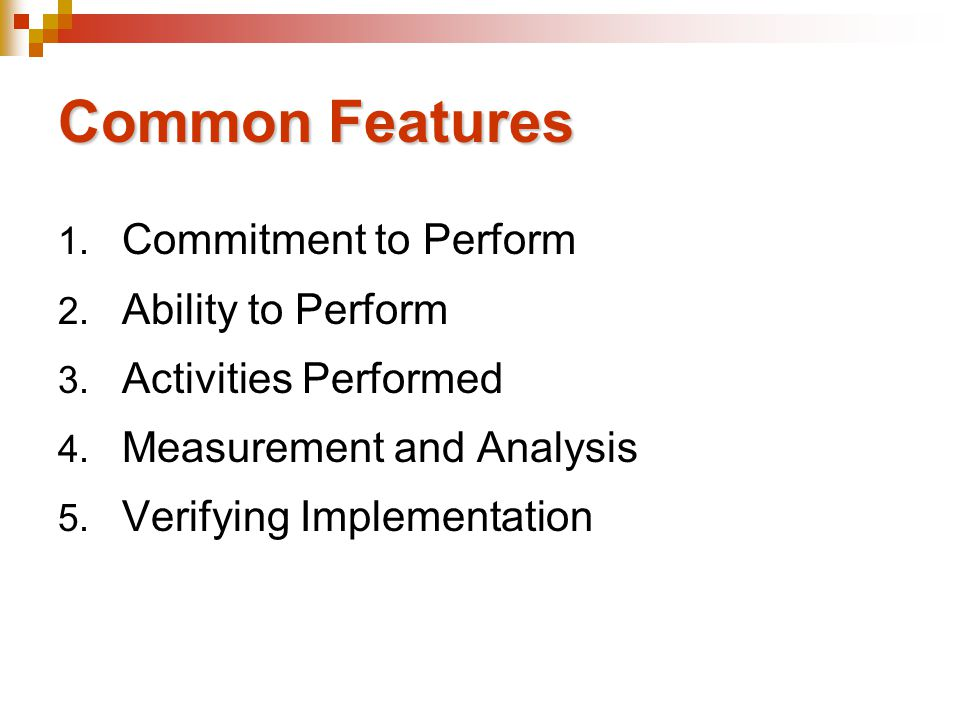 Common Features Commitment to Perform Ability to Perform