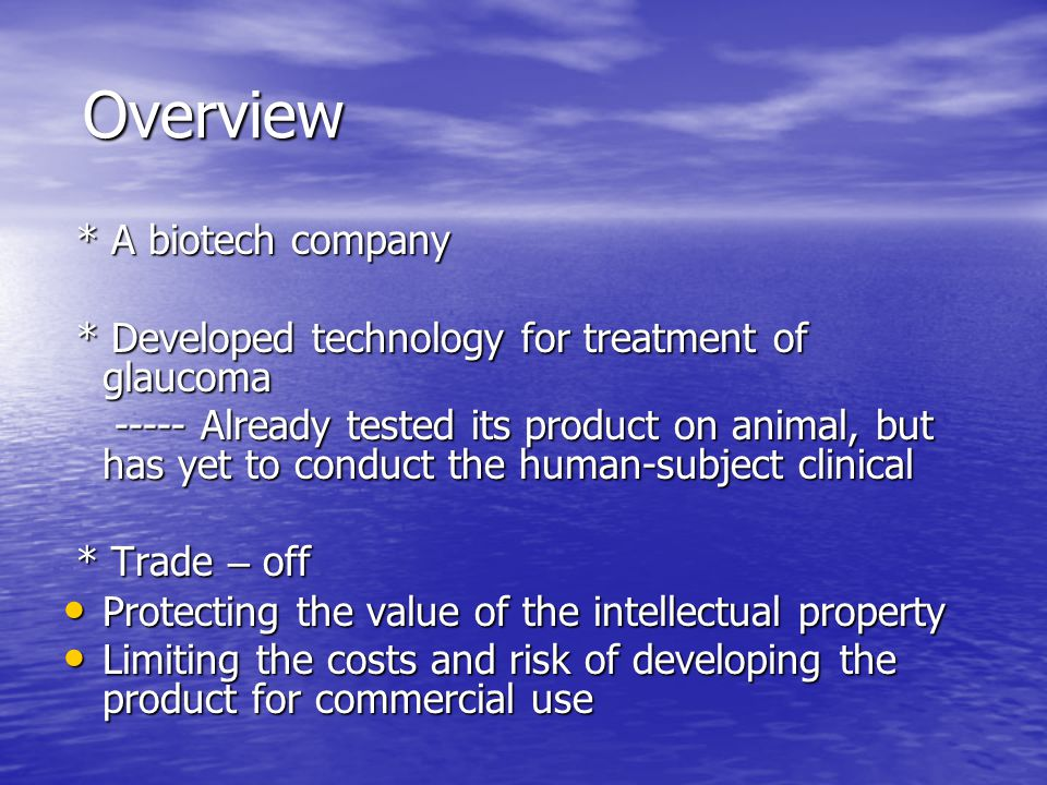 Overview * A biotech company