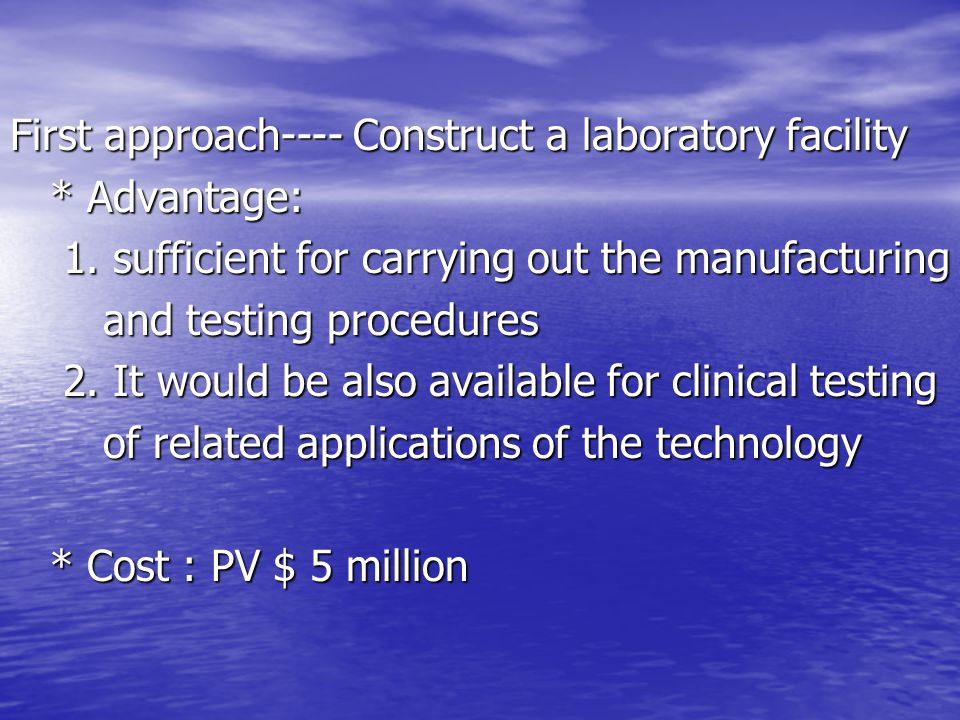 First approach---- Construct a laboratory facility