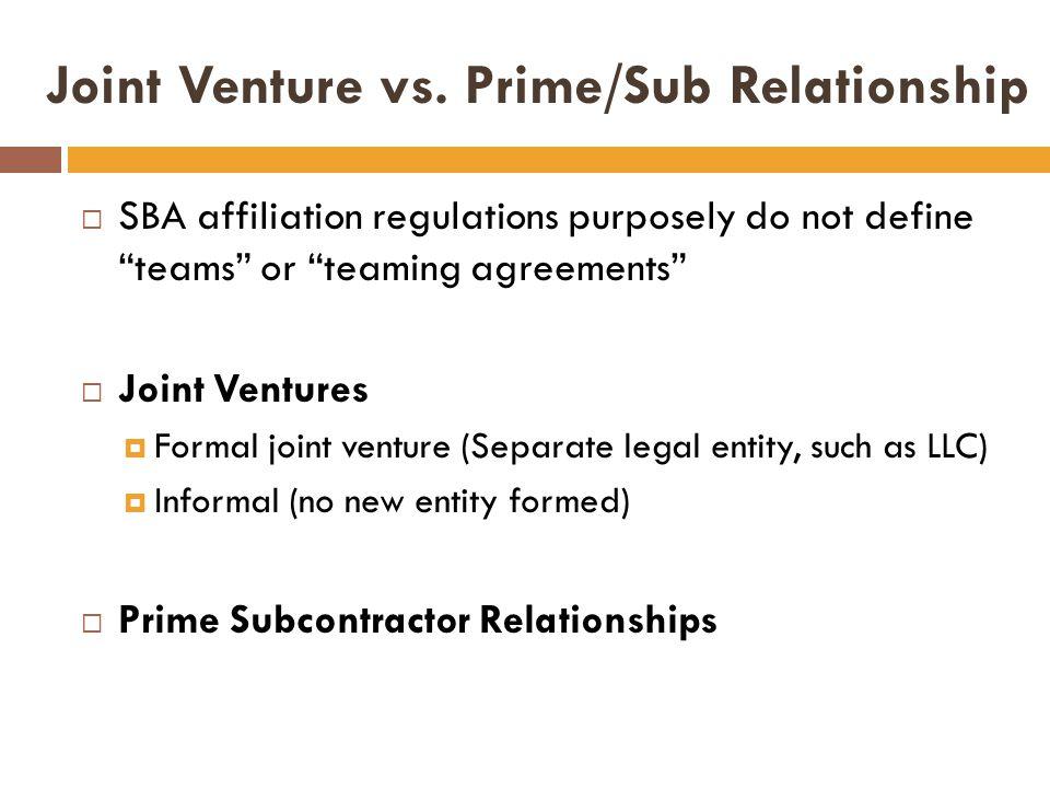 Joint Venture vs. Prime/Sub Relationship