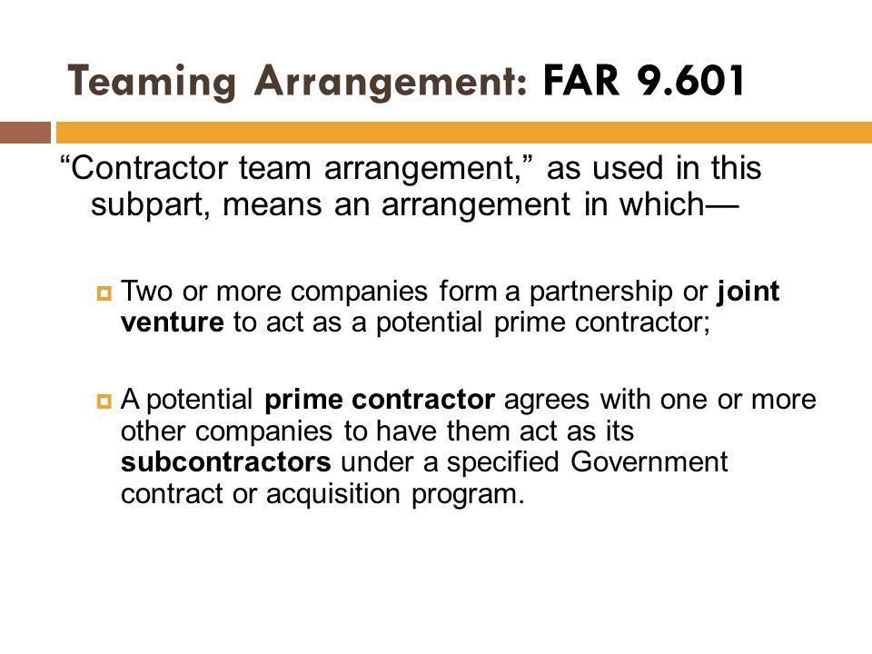 Teaming Arrangement: FAR 9.601