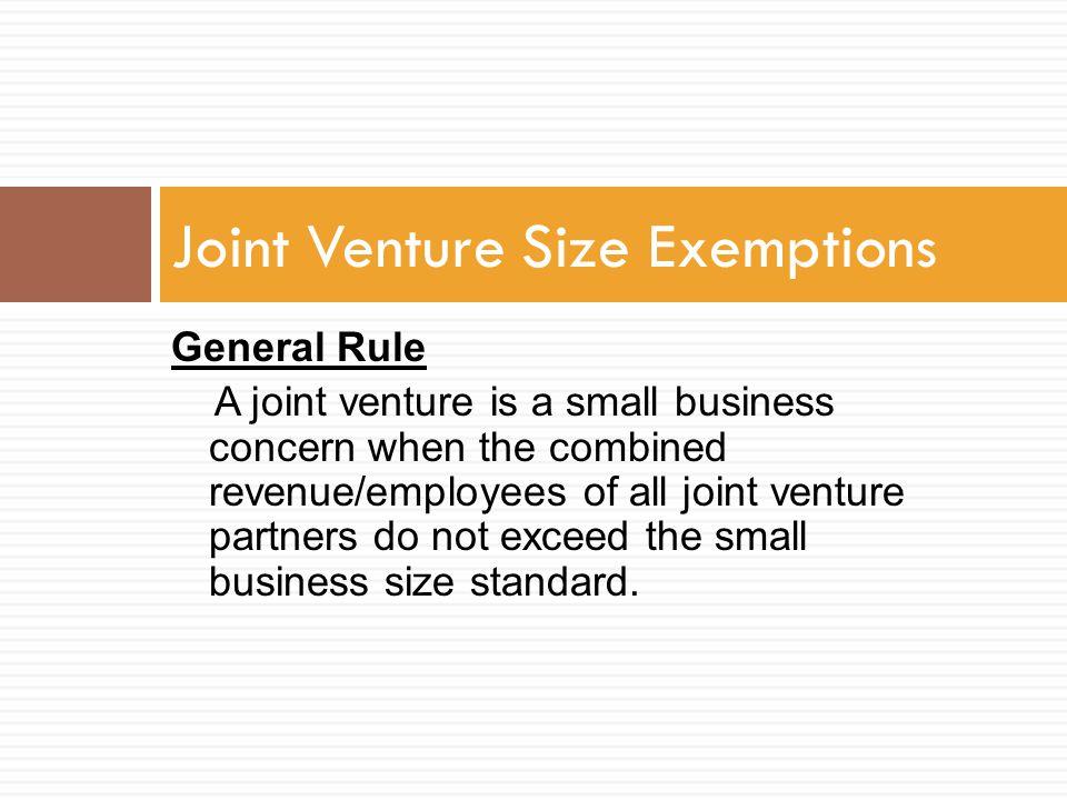 Joint Venture Size Exemptions