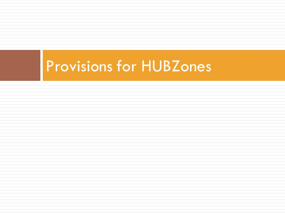 Provisions for HUBZones