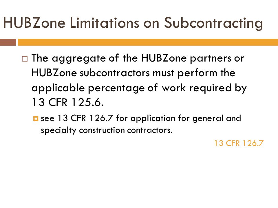 HUBZone Limitations on Subcontracting