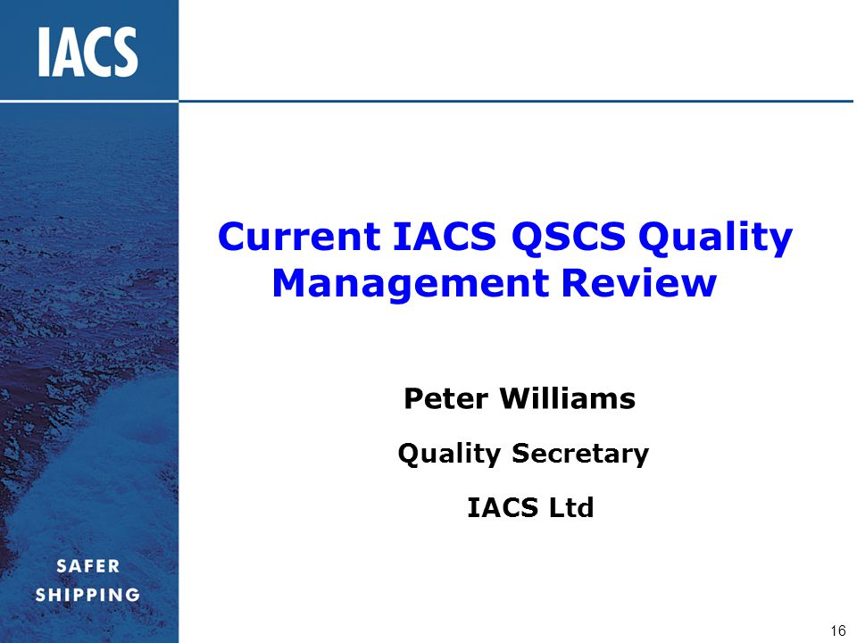 Current IACS QSCS Quality Management Review